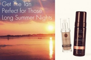 Get The Tan Perfect For Those Long Summer Nights