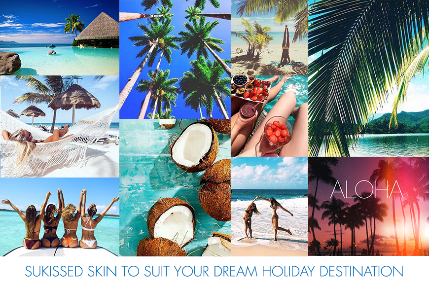 Sunkissed Skin to Suit Your Dream Holiday Destination