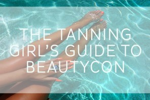 The Tanning Girl's Guide to BeautyCon with Vita Liberata